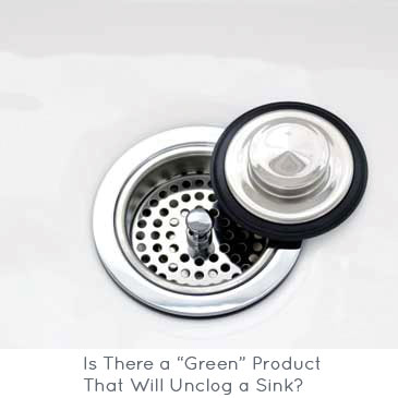"Is There a ""Green"" Product That Will Unclog a Sink?"