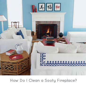 How Do I Clean a Sooty Fireplace?