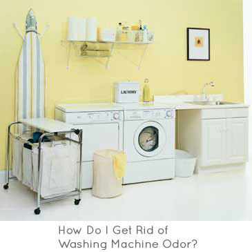 How Do I Get Rid of Washing Machine Odor?