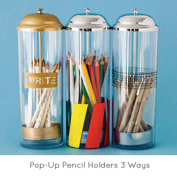 Pop-Up Pencil Holders 3 Ways